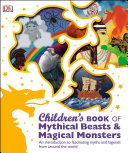 Children s Book of Mythical Beasts and Magical Monsters