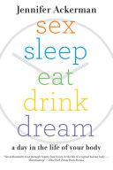 Sex Sleep Eat Drink Dream [Pdf/ePub] eBook