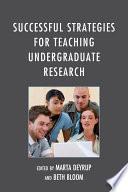 Successful Strategies for Teaching Undergraduate Research Book