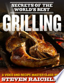 Secrets of the World   s Best Grilling Book PDF