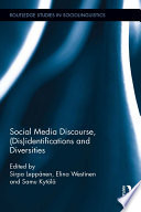 Social Media Discourse, (Dis)identifications and Diversities