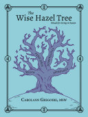 The Wise Hazel Tree
