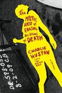 The Mystic Arts of Erasing All Signs of Death Pdf/ePub eBook