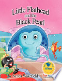 Little Flathead And The Black Pearl
