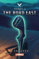 The Road East