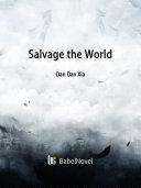 Pdf Salvage the World