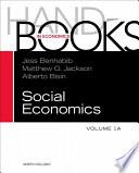 """Handbook of Social Economics"" by Jess Benhabib, Alberto Bisin, Matthew O. Jackson"