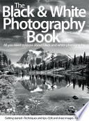 The Black   White Photography Book Book