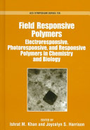 Field Responsive Polymers