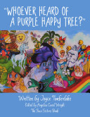 ?WHOEVER HEARD OF A PURPLE HAPPY TREE??