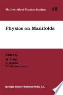Physics on Manifolds Book