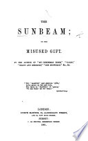 """The S.; Or, the Misused Gift. By the Author of """"My Christmas Home,"""" Etc"""