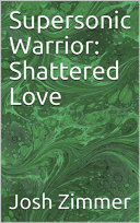 Supersonic Warrior: Shattered Love