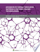 Advances in Asphalt Emulsion Materials for Cold Paving Technologies