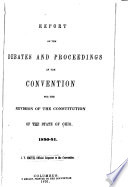 Report of the Debates and Proceedings of the Convention for the Revision of the Constitution of the State of Ohio, 1850-51