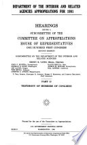 Department of the Interior and Related Agencies Appropriations for 1991: Testimony of Members of Congress