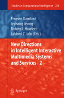 New Directions in Intelligent Interactive Multimedia Systems and Services   2