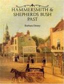 Hammersmith and Shepherds Bush Past