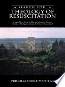 A Search For A Theology Of Resuscitation