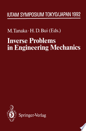Download Inverse Problems in Engineering Mechanics Free Books - E-BOOK ONLINE