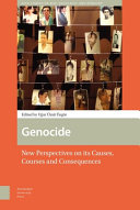 Genocide, new perspectives on its causes, courses and consequences