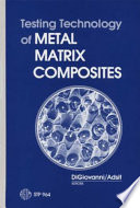 Testing Technology of Metal Matrix Composites