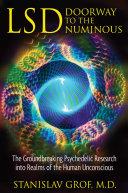 LSD  Doorway to the Numinous
