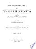 The Autobiography of Charles H. Spurgeon Compiled from His Diary, Letters
