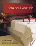 """Feng Shui Your Life"" by Jayme Barrett, Jonn Coolidge"