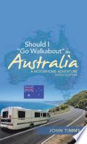 Should I Go Walkabout In Australia