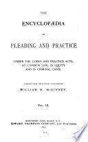 The Encyclopaedia of Pleading and Practice