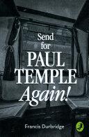 Send for Paul Temple Again! (A Paul Temple Mystery) Pdf