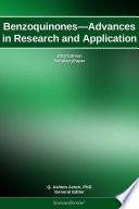 Benzoquinones Advances In Research And Application 2012 Edition Book PDF