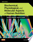 Biochemical Physiological And Molecular Aspects Of Human Nutrition E Book Book