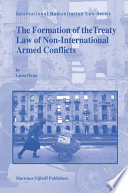 The Formation of the Treaty Law of Non International Armed Conflicts