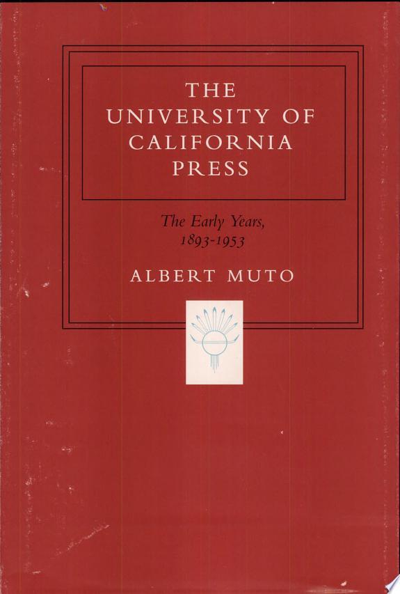 The University of California Press