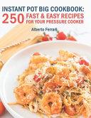 Instant Pot BIG Cookbook Book