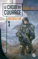 Le Choix du courage ebook
