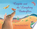 Coyote and the Laughing Butterflies