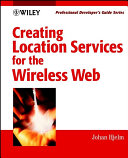 Creating Location Services for the Wireless Web