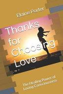 Thanks For Choosing Love