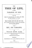 The Tree Of Life In The Paradise Of God And The Tree Of Knowledge Of Good And Evil In The Garden Of Eden Etc Book PDF