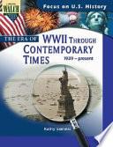 The Era of World War II Through Contemporary Times