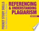 Referencing and Understanding Plagiarism