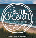Be The Ocean Hand Painted Words On The Vastness Of The Human Spirit And The Sea