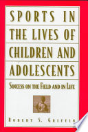 Sports in the Lives of Children and Adolescents Book