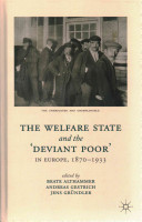The Welfare State and the  Deviant Poor  in Europe  1870 1933