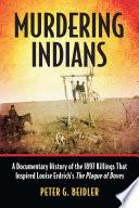 Murdering Indians Book