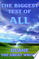 THE BIGGEST TEST OF ALL Book PDF