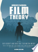 """""""Understanding Film Theory"""" by Ruth Doughty, Christine Etherington-Wright"""
